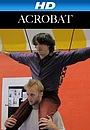 Фильм «Acrobat» (2011)