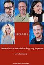 Сериал «HOARS (Home Owner Association Regency Supreme)» (2015)