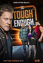 Серіал «Tough Enough» (2001 – 2015)