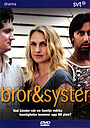 Сериал «Bror & syster» (2007)
