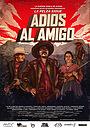 Серіал «Adios Al Amigo» (2019 – 2020)