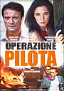 Фільм «Operazione pilota» (2007)