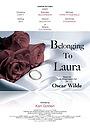 Фильм «Belonging to Laura» (2009)