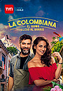 Серіал «La Colombiana» (2017)