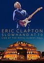 Фильм «Eric Clapton: Live at the Royal Albert Hall» (2015)