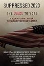 Фільм «Suppressed 2020: The Fight to Vote» (2020)