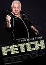 Фильм «Fetch» (2009)