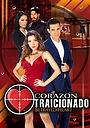 Сериал «Corazón Traicionado» (2016)