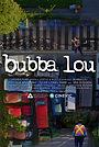 Фильм «Bubba Lou» (2020)