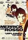 Сериал «Merrick & Rosso Unplanned» (2003 – 2004)