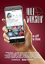 Фільм «Idle Worship» (2016)