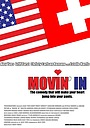 Фильм «Movin' In» (2010)
