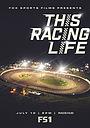 Фильм «This Racing Life» (2019)