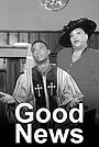 Серіал «The Good News» (1997 – 1998)