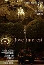 Фильм «Love Interest» (2015)