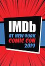Сериал «IMDb at New York Comic Con» (2017 – ...)
