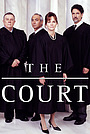 Серіал «The Court» (2002)