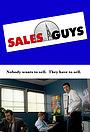 Серіал «Sales Guys» (2007 – ...)