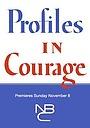 Сериал «Profiles in Courage» (1964 – 1965)