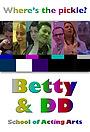 Сериал «Betty & DD» (2010 – 2012)