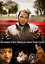Фильм «Alonso, the Dream and the Call» (2018)