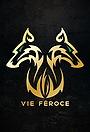Фільм «Vie Feroce» (2022)