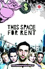 Сериал «This Space for Rent» (2006 – 2007)