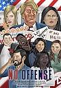 Фильм «No Offense» (2020)