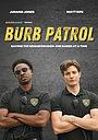 Сериал «Burb Patrol» (2021 – ...)