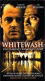 Фильм «Whitewash: The Clarence Brandley Story» (2002)