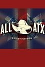 Фільм «ALL ATX: The British Invasion» (2015)