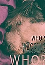 Фільм «Who's Wagging Who?» (2008)