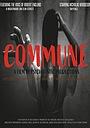 Фильм «Commune» (2021)