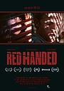 Фильм «Red Handed» (2017)