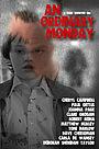 Фільм «An Ordinary Monday» (2017)