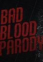 Фильм «Taylor Swift ft. Kendrick Lamar: Bad Blood Parody» (2015)