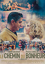 Фильм «Le chemin du bonheur» (2021)
