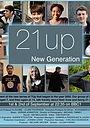 Сериал «21 Up New Generation» (2014 – ...)