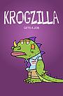 Сериал «Krogzilla Gets a Job» (2012 – 2013)