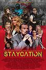 Фильм «Staycation» (2022)