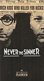 Фільм «Never the Sinner» (1990)