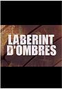 Серіал «Laberint d'ombres» (1998 – 2000)