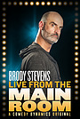 Фильм «Brody Stevens: Live from the Main Room» (2017)
