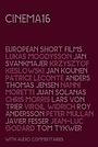 Фильм «Cinema 16 European Short Films» (2007)