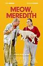 Фільм «Meow, Meredith» (2020)
