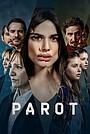 Сериал «Parot» (2021 – ...)