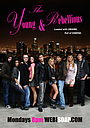 Сериал «The Young & Rebellious» (2011)