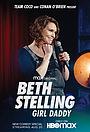 Фильм «Beth Stelling: Girl Daddy» (2020)