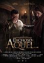 Фільм «Dichoso aquel» (2017)