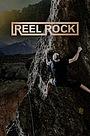 Серіал «Reel Rock» (2016 – ...)